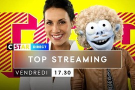Top Streaming : Bande-annonce - Tous les vendredis à 17h30