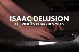 Isaac Delusion - Le concert