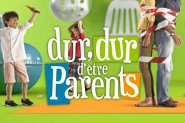 Dur dur d'être parents